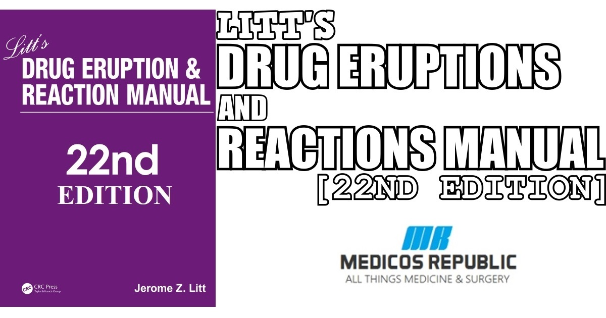 Litt's Drug Eruption and Reaction Manual 22nd Edition PDF