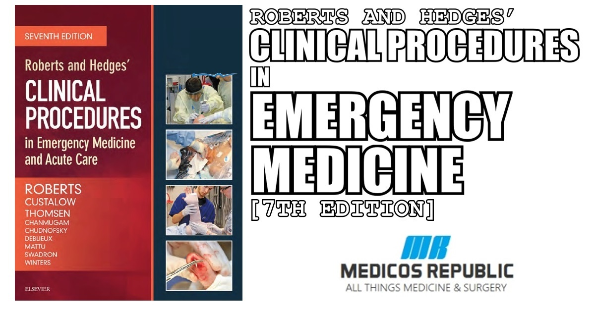 Roberts and Hedges' Clinical Procedures in Emergency