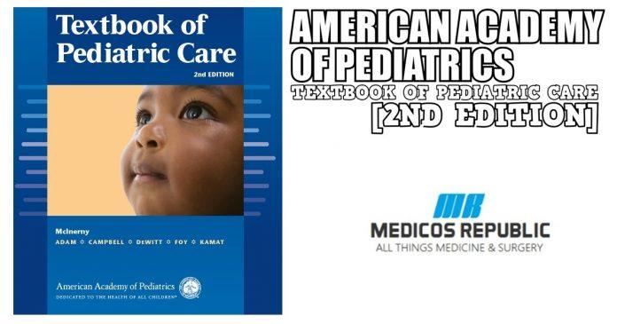 American Academy of Pediatrics Textbook of Pediatric Care PDF