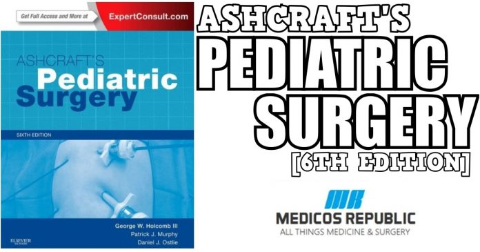 Ashcraft's Pediatric Surgery 6th Edition PDF