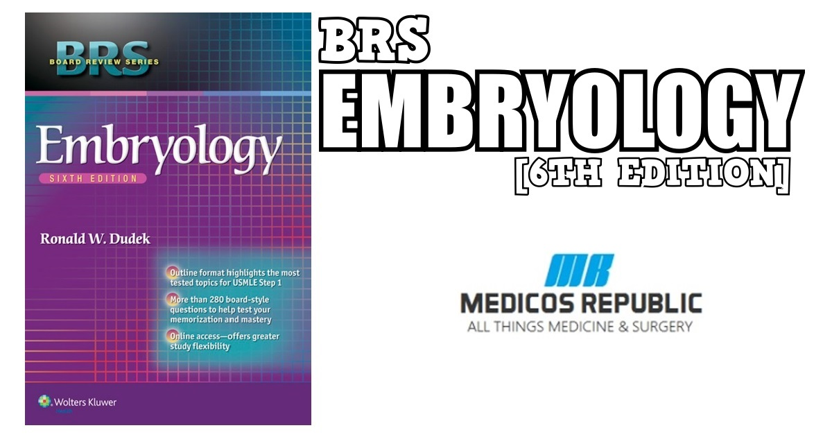BRS Embryology 6th Edition PDF Free Download [Direct Link]