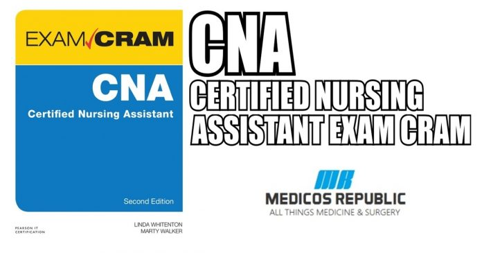 CNA Certified Nursing Assistant Exam Cram PDF Free Download
