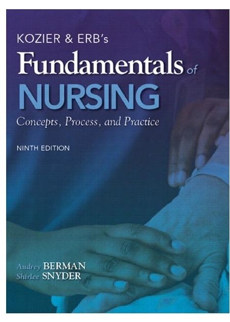 Kozier & Erb's Fundamentals of Nursing 9th Edition PDF