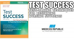 Test Success: Test-Taking Techniques for Beginning Nursing Students PDF