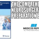 The Comprehensive Neurosurgery Board Preparation Book PDF