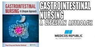 Gastrointestinal Nursing: A Lifespan Approach PDF