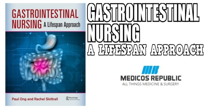 Gastrointestinal Nursing: A Lifespan Approach PDF