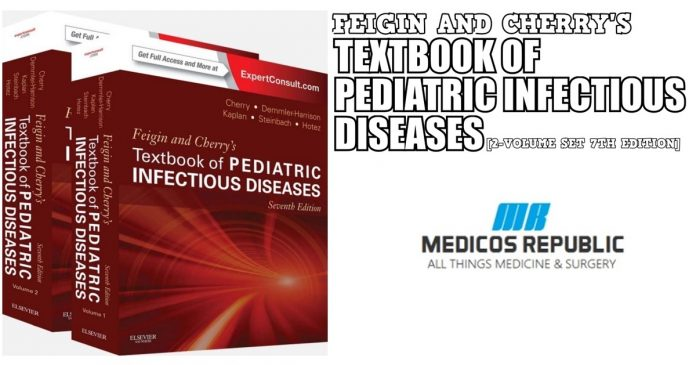 Feigin and Cherry's Textbook of Pediatric Infectious Diseases PDF
