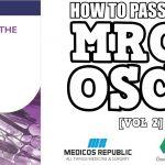 How to Pass the MRCS OSCE Volume 2 PDF