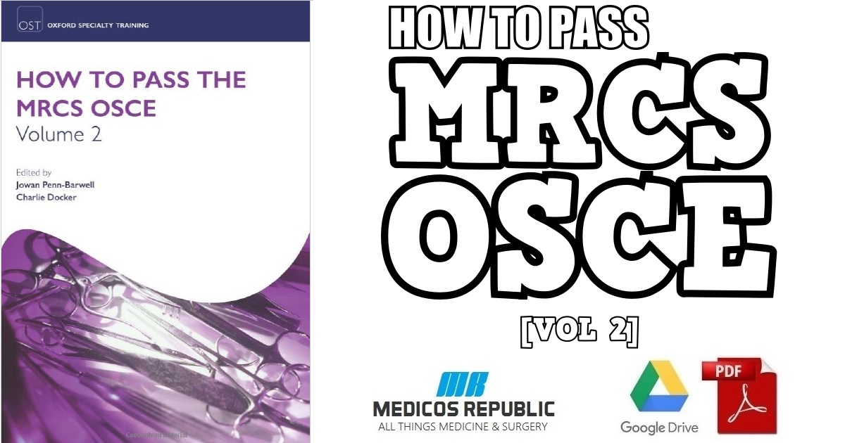 How to Pass the MRCS OSCE Volume 2 PDF
