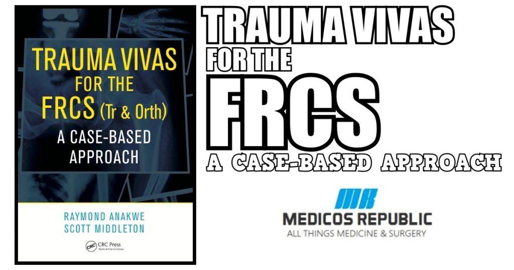 Trauma Vivas for the FRCS PDF