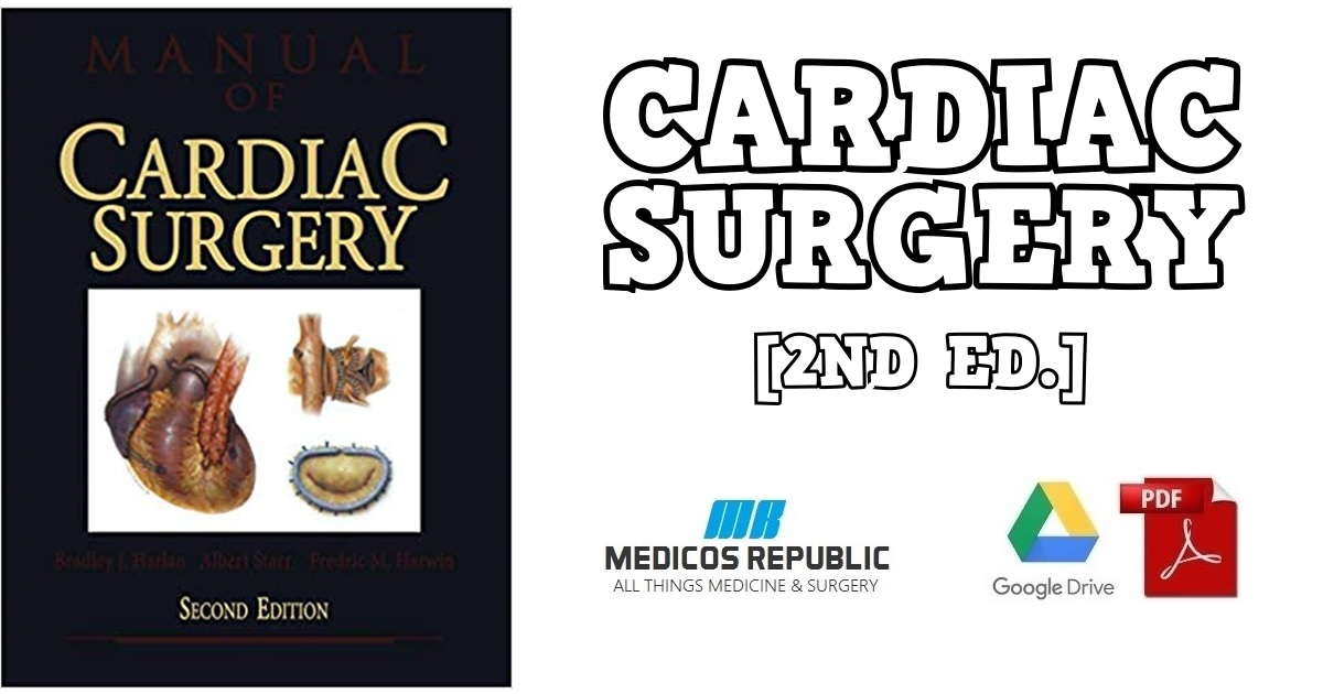 Manual of Cardiac Surgery 2nd Edition PDF