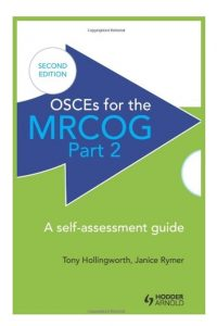 OSCEs for the MRCOG Part 2 PDF