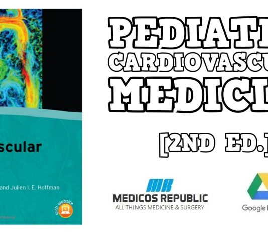 Pediatric Cardiovascular Medicine 2nd Edition PDF