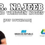 Dr. Najeeb Handwritten Notes for All Subjects PDF