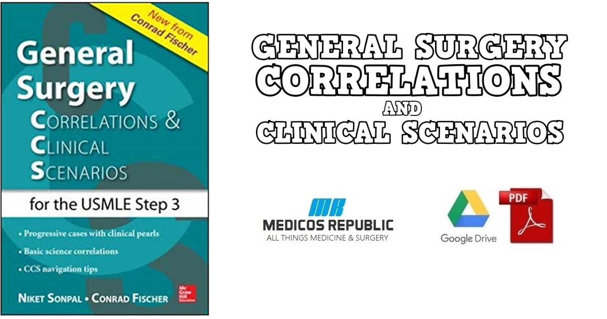 General Surgery: Correlations and Clinical Scenarios PDF