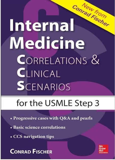 Internal Medicine Correlations and Clinical Scenarios (CCS) USMLE Step 3 PDF