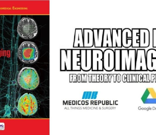 Advanced MR Neuroimaging from Theory to Clinical Practice PDF