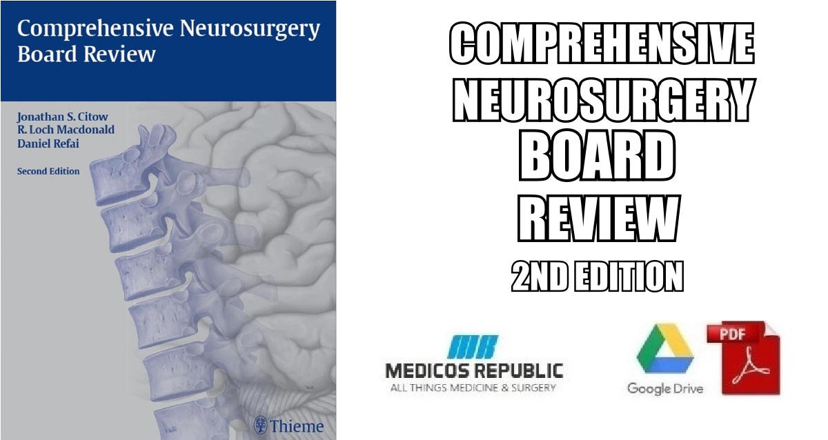 Comprehensive Neurosurgery Board Review 2nd Edition PDF