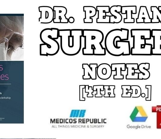 Dr. Pestana's Surgery Notes: Top 180 Vignettes for the Surgical Wards 4th Edition PDF