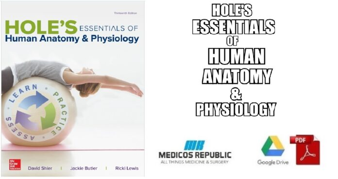 Hole's Essentials of Human Anatomy & Physiology – 13E (2017) PDF