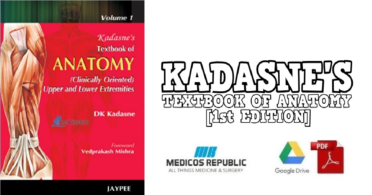 Kadasne's Textbook of Anatomy 1st Edition PDF