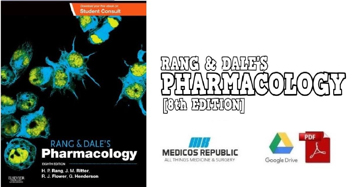 Rang & Dale's Pharmacology 8th Edition PDF