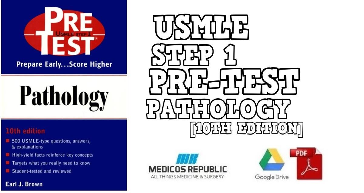 USMLE Step 1 Pre -Test Pathology 10th Edition PDF